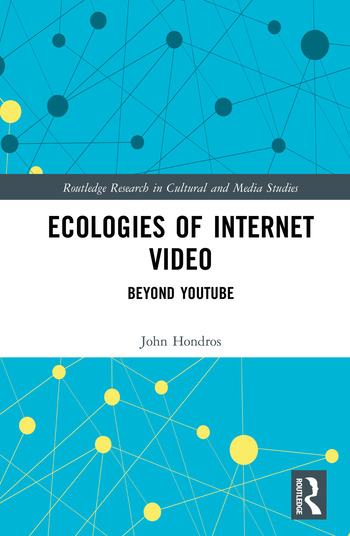 Ecologies of Internet Video Beyond YouTube book cover