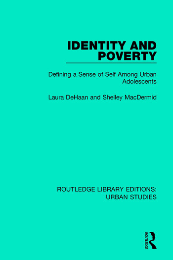 Identity and Poverty Defining a Sense of Self among Urban Adolescents book cover