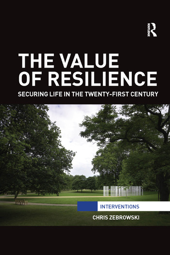 The Value of Resilience Securing life in the twenty-first century book cover