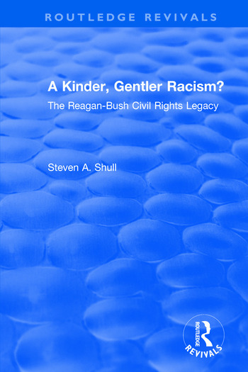 Revival: A Kinder, Gentler Racism? (1993) The Reagan-Bush Civil Rights Legacy book cover