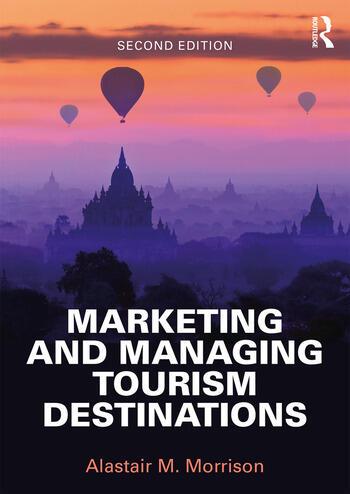 Marketing and Managing Tourism Destinations book cover