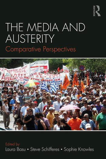 The Media and Austerity Comparative perspectives book cover