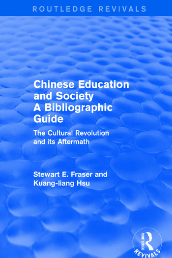 Chinese Education and Society A Bibliographic Guide A Bibliographic Guide book cover