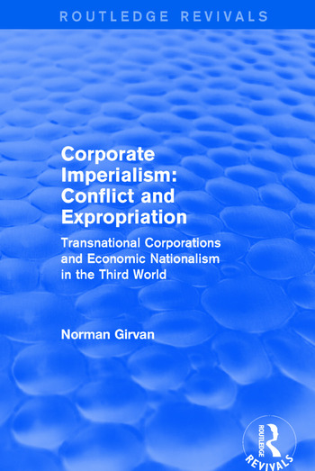 Corporate Imperialism Conflict and Expropriation book cover