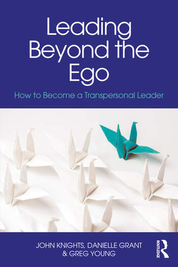 Leading Beyond the Ego How to Become a Transpersonal Leader book cover