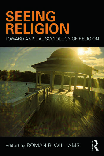Seeing Religion Toward a Visual Sociology of Religion book cover