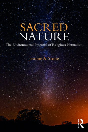 Sacred Nature The Environmental Potential of Religious Naturalism book cover