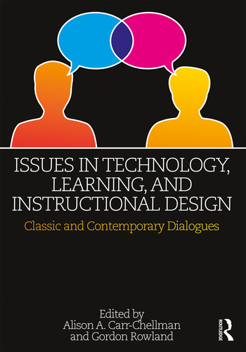 Issues in Technology, Learning, and Instructional Design Classic and Contemporary Dialogues book cover