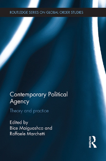 Contemporary Political Agency Theory and Practice book cover