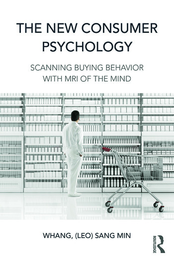 The New Consumer Psychology Scanning buying behavior with MRI of the mind book cover
