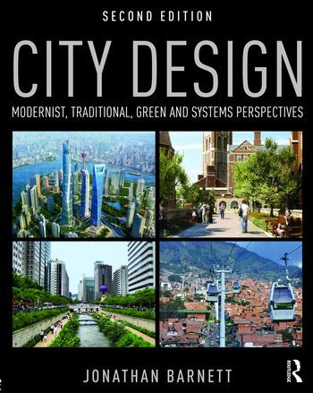 City Design Modernist, Traditional, Green and Systems Perspectives book cover