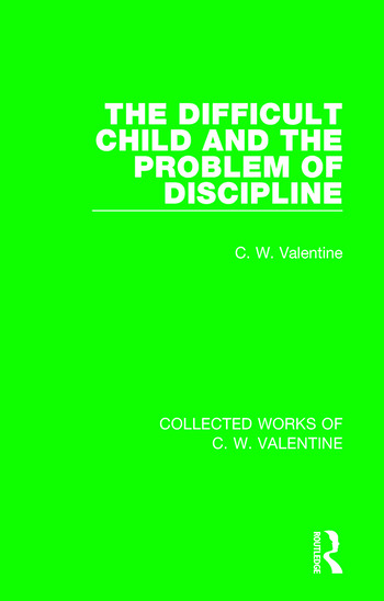 The Difficult Child and the Problem of Discipline book cover