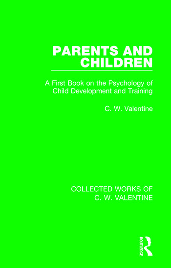 Parents and Children A First Book on the Psychology of Child Development and Training book cover