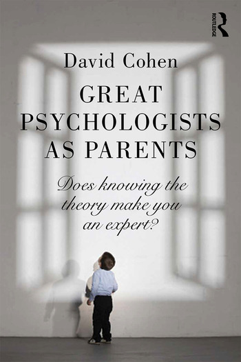 Great Psychologists as Parents Does knowing the theory make you an expert? book cover