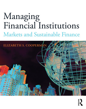 Managing Financial Institutions Markets and Sustainable Finance book cover