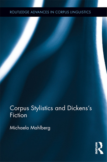 Corpus Stylistics and Dickens's Fiction book cover