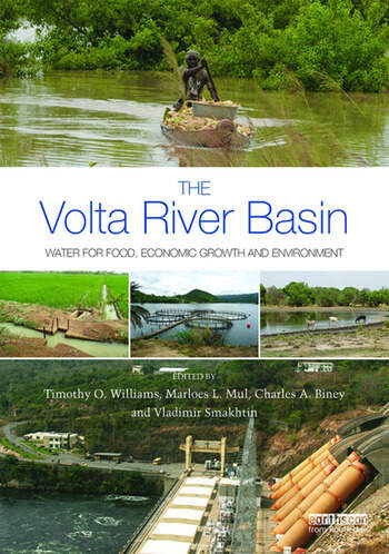 The Volta River Basin Water for Food, Economic Growth and Environment book cover