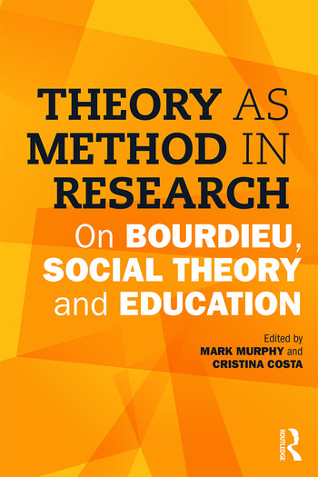 Theory as Method in Research On Bourdieu, social theory and education book cover