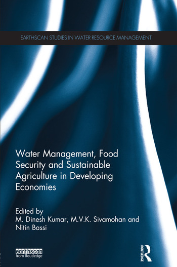 Water Management, Food Security and Sustainable Agriculture in Developing Economies book cover
