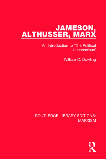 Jameson, Althusser, Marx An Introduction to 'The Political Conscious' book cover