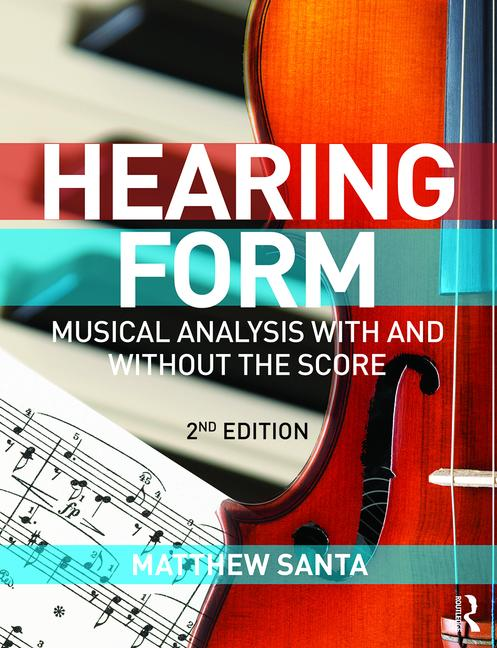 Hearing Form - Textbook and Anthology Pack Musical Analysis With and Without the Score book cover
