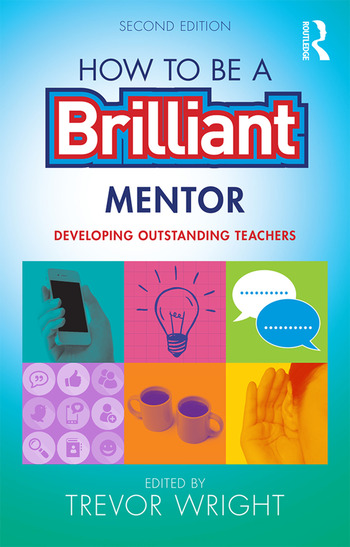 How to be a Brilliant Mentor Developing Outstanding Teachers book cover