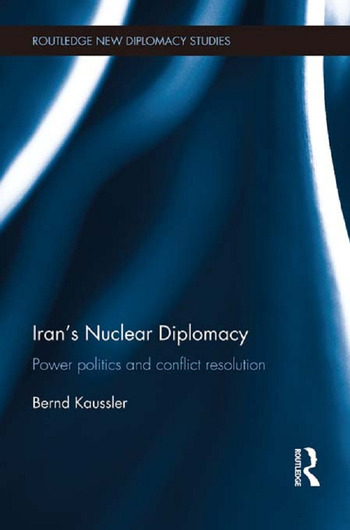 Iran's Nuclear Diplomacy Power politics and conflict resolution book cover