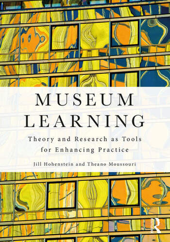 Museum Learning Theory and Research as Tools for Enhancing Practice book cover