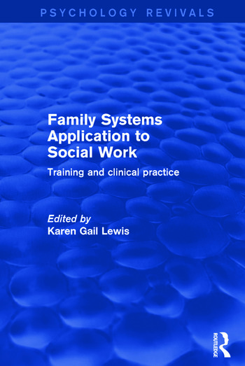 Family Systems Application to Social Work Training and Clinical Practice book cover