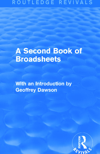 A Second Book of Broadsheets (Routledge Revivals) With an Introduction by Geoffrey Dawson book cover