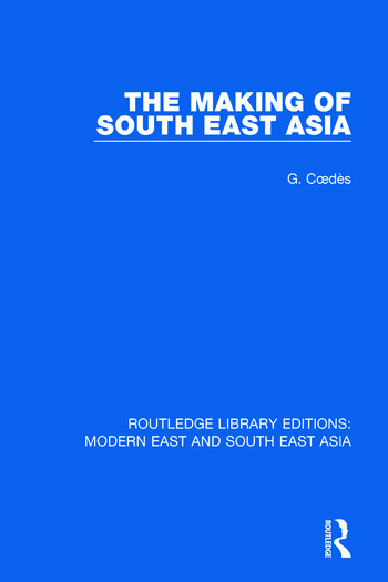 The Making of South East Asia book cover