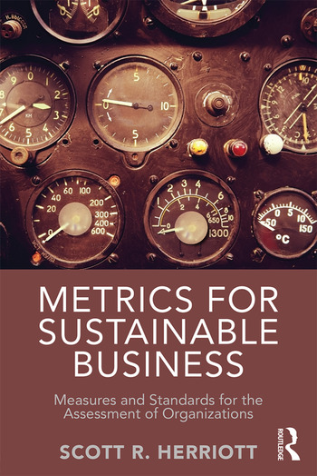 Metrics for Sustainable Business Measures and Standards for the Assessment of Organizations book cover