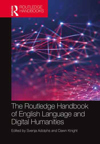 The Routledge Handbook of English Language and Digital Humanities book cover