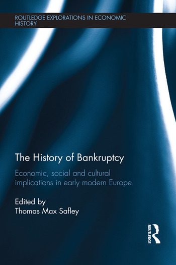 The History of Bankruptcy Economic, Social and Cultural Implications in Early Modern Europe book cover