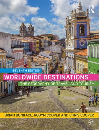 Worldwide Destinations The geography of travel and tourism book cover