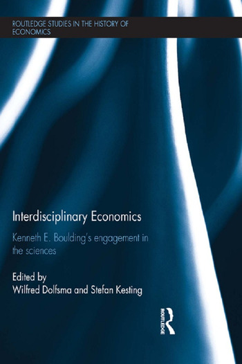 Interdisciplinary Economics Kenneth E. Boulding's Engagement in the Sciences book cover