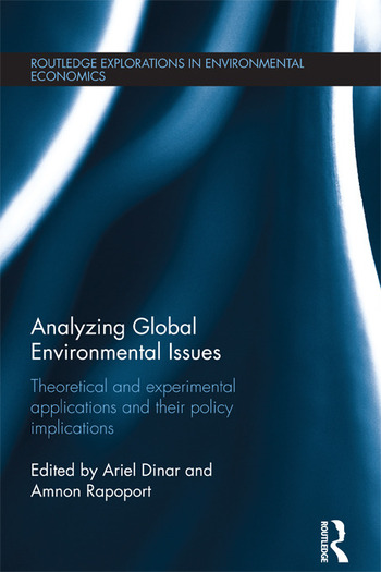 Analyzing Global Environmental Issues Theoretical and Experimental Applications and their Policy Implications book cover