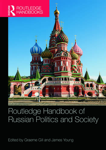 Routledge Handbook of Russian Politics and Society book cover