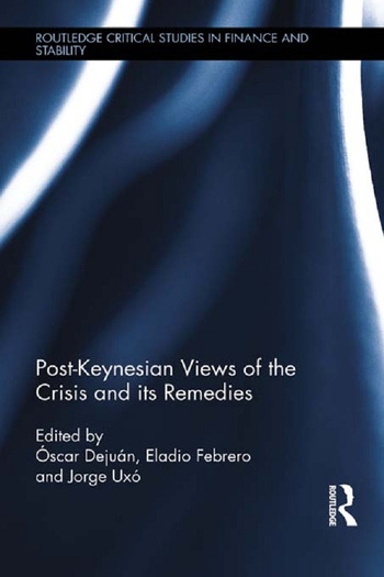 Post-Keynesian Views of the Crisis and its Remedies book cover