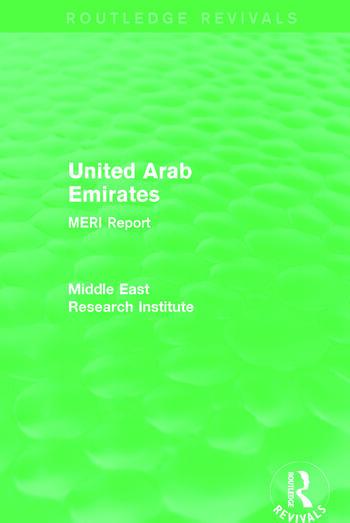 United Arab Emirates (Routledge Revival) MERI Report book cover