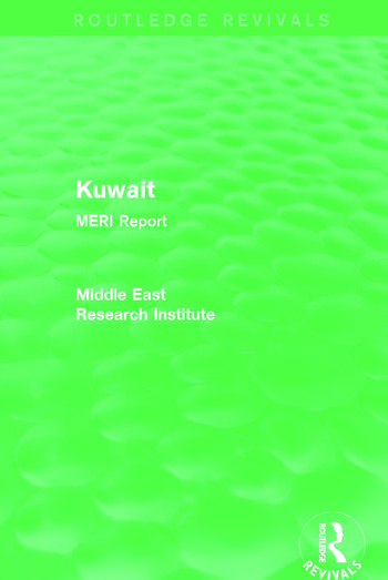 Kuwait (Routledge Revival) MERI Report book cover