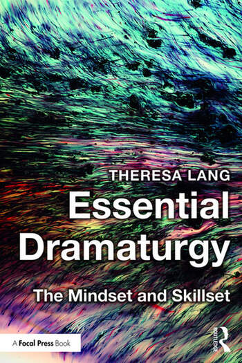 Essential Dramaturgy The Mindset and Skillset book cover