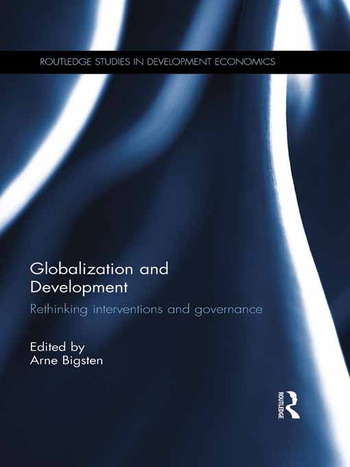 Globalization and Development Rethinking Interventions and Governance book cover