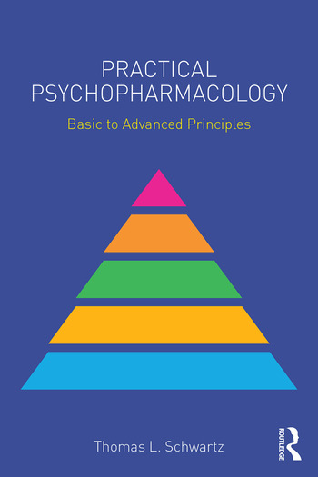 Practical Psychopharmacology Basic to Advanced Principles book cover