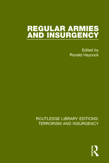 Regular Armies and Insurgency (RLE: Terrorism & Insurgency) book cover