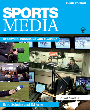 Sports Media Reporting, Producing, and Planning book cover