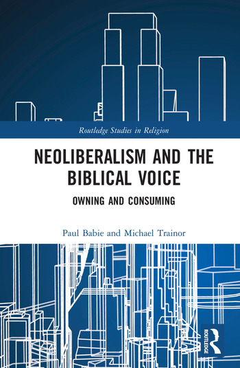 Neoliberalism and the Biblical Voice Owning and Consuming book cover