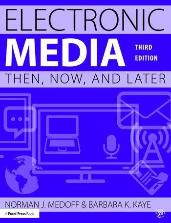 Electronic Media Then, Now, and Later book cover