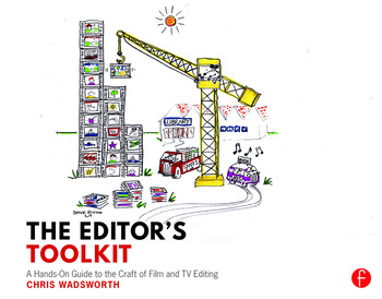 The Editor's Toolkit A Hands-On Guide to the Craft of Film and TV Editing book cover