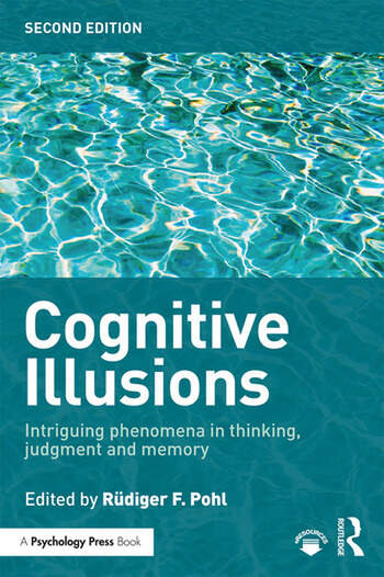 Cognitive Illusions Intriguing Phenomena in Judgement, Thinking and Memory book cover